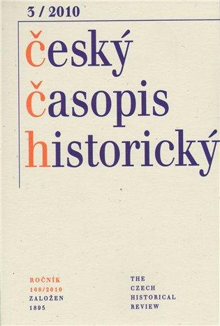 Český časopis historický 3/2010 - - | Booksquad.ink