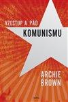 Obálka knihy Vzestup a pád komunismu