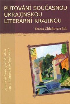 Obálka titulu Putování současnou ukrajinskou literární krajinou