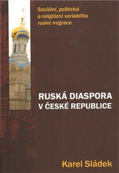 Obálka titulu Ruská diaspora v České republice