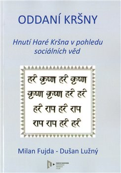 Obálka titulu Oddaní Kršny. Hnutí Haré Kršna v pohledu sociálních věd