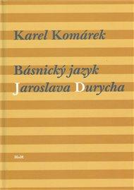 Básnický jazyk Jaroslava Durycha