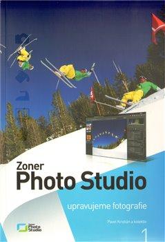 Obálka titulu Zoner Photo Studio 13 - svazek 1. Upravujeme fotografie
