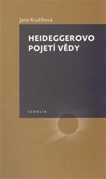 Obálka titulu Heideggerovo pojetí vědy