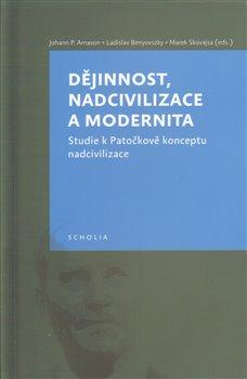 Obálka titulu Dějinnost,nadcivilizace a modernita