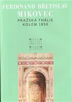 Obálka titulu Pražská Thálie kolem 1850