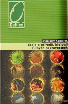 Obálka titulu Eseje o přírodě, biologii a jiných nepravostech