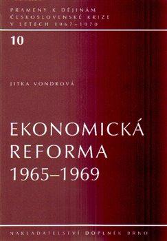 Obálka titulu Ekonomická reforma 1965–1969