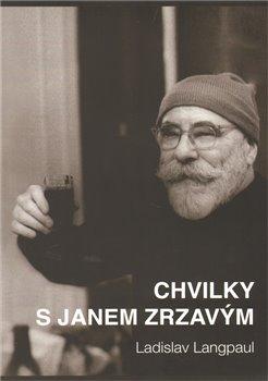 Obálka titulu Chvilky s Janem Zrzavým