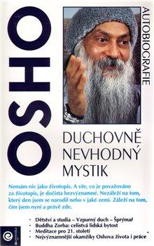 Obálka titulu Duchovně nevhodný mystik-OSHO