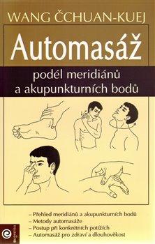Obálka titulu Automasáž podél meridianu a akupunkturních bodů