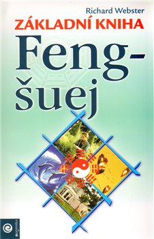 Obálka titulu Základní kniha feng-šuej