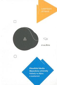Obálka titulu Filozofická fakulta Masarykovy univerzity