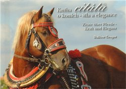 Obálka titulu Kniha citátů o koních - síla a elegance