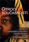 Obálka knihy Otroci současnosti - Tváří v tvář modernímu otroctví