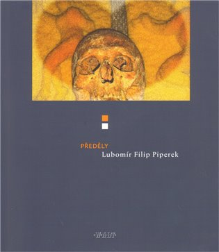 Předěly aneb Básně egyptské, irské a kroměřížské - Lubomír F. Piperek   Booksquad.ink
