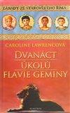 Obálka knihy Dvanáct úkolů  Flavie Geminy