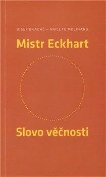 Obálka titulu Mistr Eckhart. Slovo věčnosti