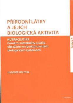 Obálka titulu Přírodní látky a jejich biologická aktivita