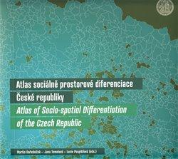Obálka titulu Atlas sociálně prostorové diferenciace České republiky