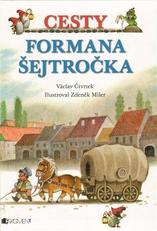 Cesty formana Šejtročka - Václav Čtvrtek   Booksquad.ink