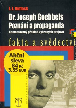 Obálka titulu Dr. Joseph Goebbels - Poznání a propaganda