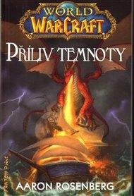 Příliv temnoty - World of Warcraft