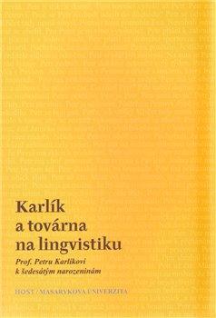 Obálka titulu Karlík a továrna na lingvistiku