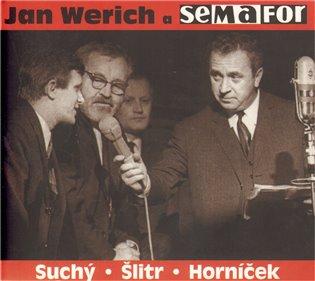 Jan Werich a Semafor