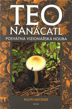 Obálka titulu Posvátná vizionářská houba