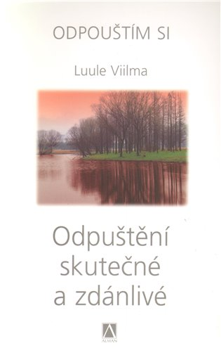 Odpuštění skutečné a zdánlivé - Luule Viilma   Replicamaglie.com