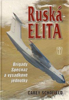Obálka titulu Ruská elita - Brigády Specnaz a výsadkové jednotky