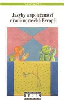 Obálka titulu Jazyky a společenství v raně novověké Evropě