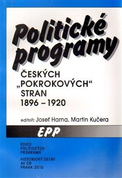Obálka titulu Politické programy českých pokrokových stran 1896-1920