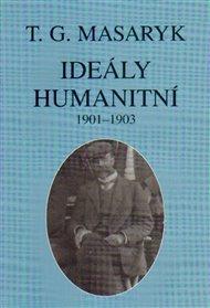 Ideály humanitní a texty z let 1901-1903