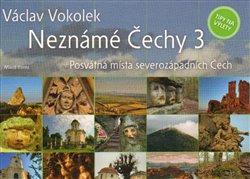 Obálka titulu Neznámé Čechy 3.díl