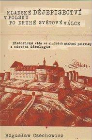 Kladské dějepisectví v Polsku po druhé světové válce