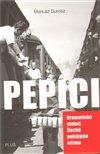 Obálka knihy Pepíci