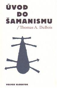 Úvod do šamanismu