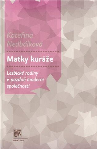 MATKY KURÁŽE