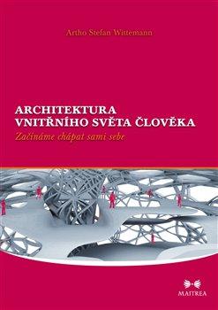 Obálka titulu Architektura vnitřního světa člověka