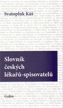 Obálka titulu Slovník českých lékařů-spisovatelů