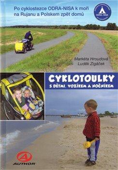Obálka titulu Cyklotoulky s dětmi, vozíkem a nočníkem