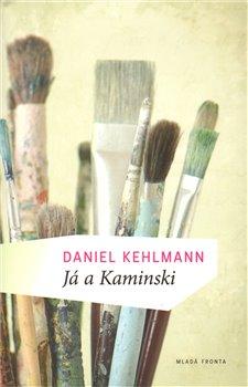 Obálka titulu Já a Kaminski