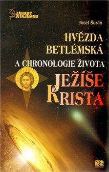 Obálka titulu Hvězda betlémská a chronologie života Ježíše Krista