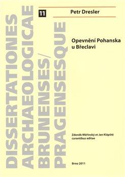 Obálka titulu Opevnění Pohanska u Břeclavi