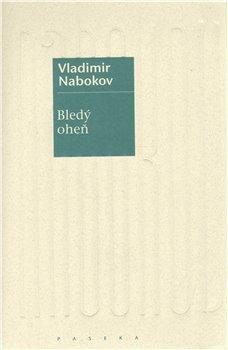 Bledý oheň - Vladimir Nabokov