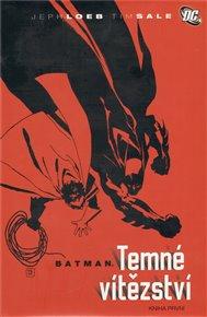 Temné vítězství - Batman 1