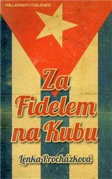 Obálka titulu Za Fidelem na Kubu