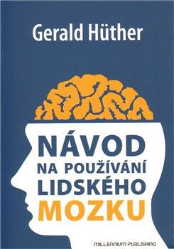 Obálka titulu Návod na používání lidského mozku